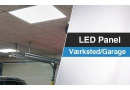 LED Panel - Værksted/Garage